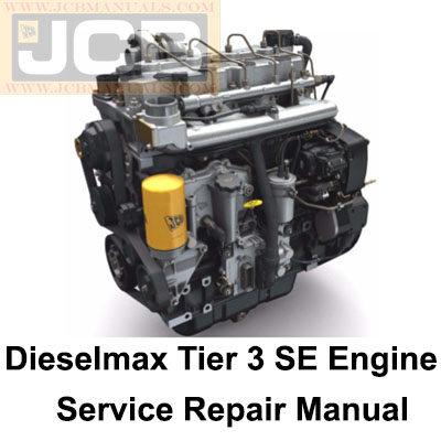 JCB Dieselmax Tier 3 SE Engine Service Repair Manual