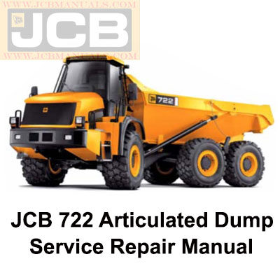 JCB 722 Articulated Dump Truck Service Repair Manual