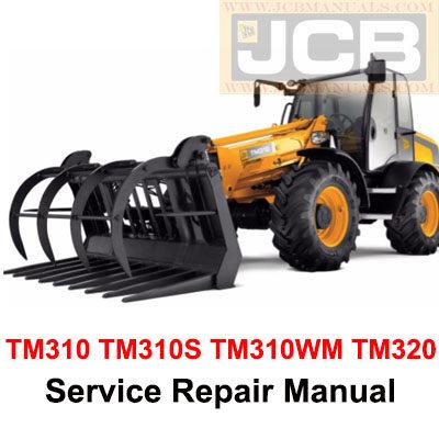 JCB Teletruk TM310 TM310S TM310WM TM320 Service Manual