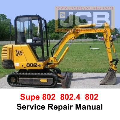 JCB Mini Excavator 802  802.4  802 Super Service Repair Manual