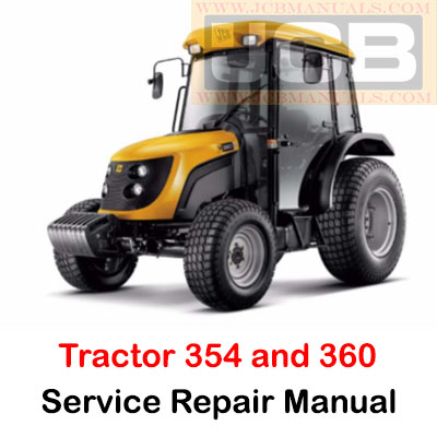 JCB Tractor 354 and 360 Service Repair Manual