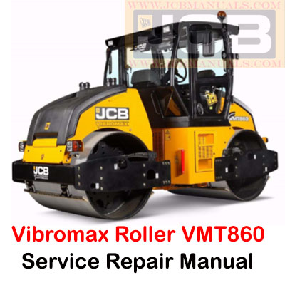 JCB Vibromax Roller VMT860 Tier 3 Service Repair Manual