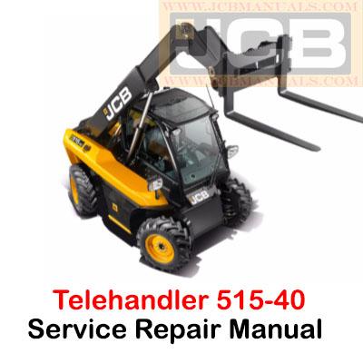 JCB Telehandler 515-40 Service Repair Manual