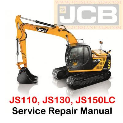 JCB JS110, JS130, JS150LC Excavator Service Repair Manual