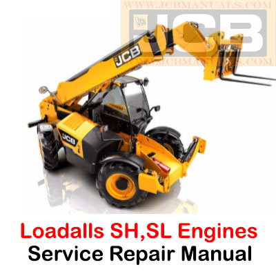 JCB Side Engine Loadalls SH, SL Engines  from May 2014 Service Repair Manual
