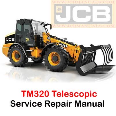 JCB TM320 Telescopic Wheeled Loader Service Repair Manual