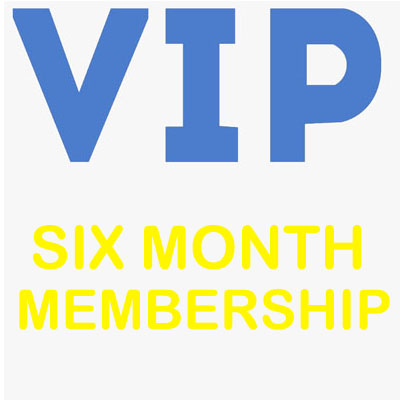 SIX MONTH VIP SUBSCRIPTION