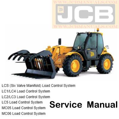 JCB LCS, LC1, LC4, LC2, LC3, LC5, MC05, MC06 Load Control Supplement Service Repair Manual