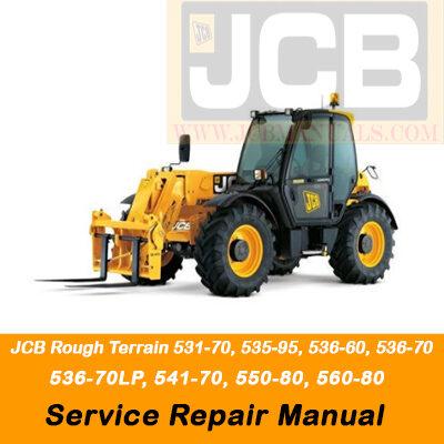 JCB Rough Terrain 531-70, 535-95, 536-60, 536-70, 536-70LP, 541-70, 550-80, 560-80 Service Repair Manual