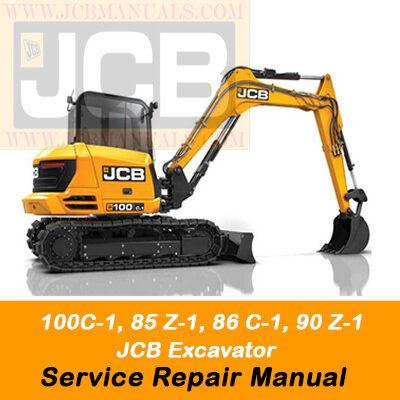 JCB 100C-1, 85 Z-1, 86 C-1, 90 Z-1 Excavator Service Repair Manual