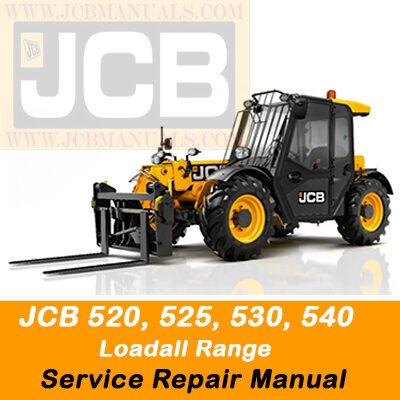 JCB 520, 525, 530, 540 Loadall Range Service Repair Manual