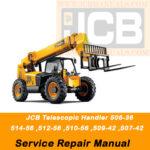 JCB Telescopic Handler 506-36, 507-42, 509-42, 510-56, 512-56, 514-56 Service Repair Manual