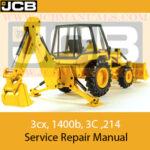 JCB 214, 3cx, 1400b 3C Backhoe Loader  Service Repair Manual